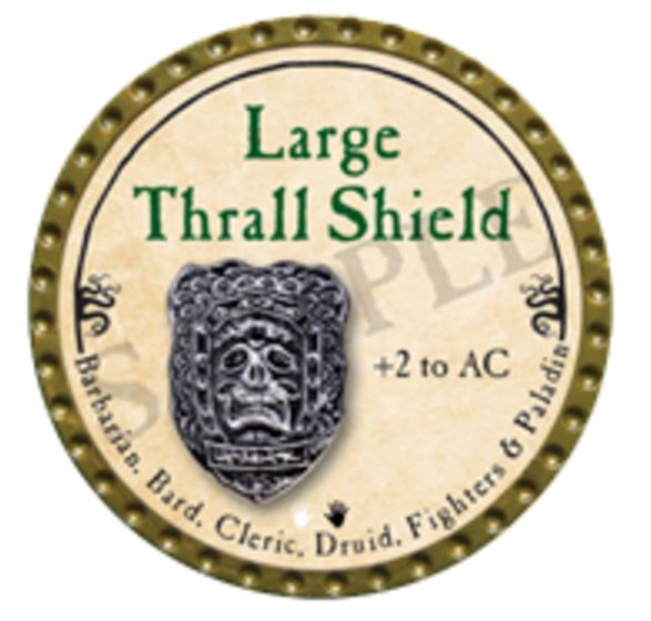 Large Thrall Shield 2016