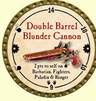 Double Barrel Blunder Cannon